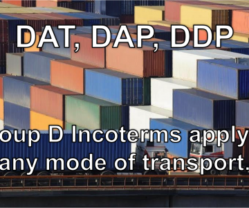 Incoterms Definitions DAT, DAP, DDP – Universal Shipping News