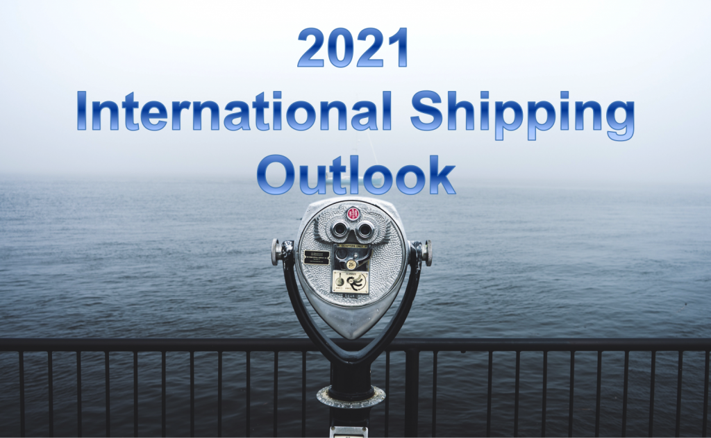 2021 International Shipping Outlook