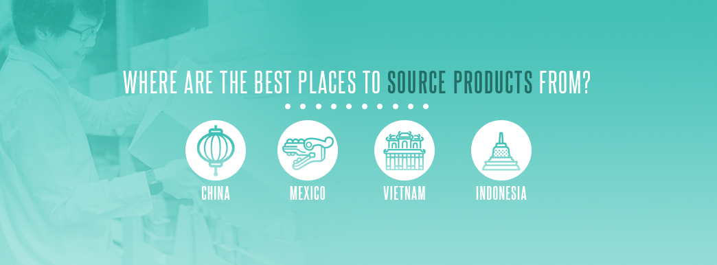 best places to source products from