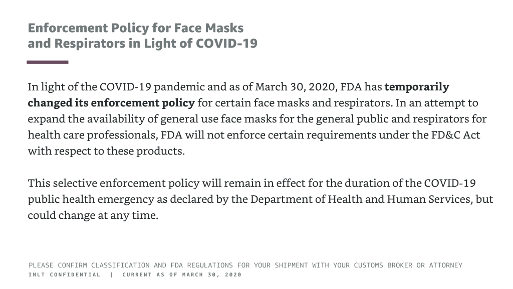 INLT Pandemic Supplies Webinar Enforcement Policy for Face Masks and Respirators in Light of COVID-19 1