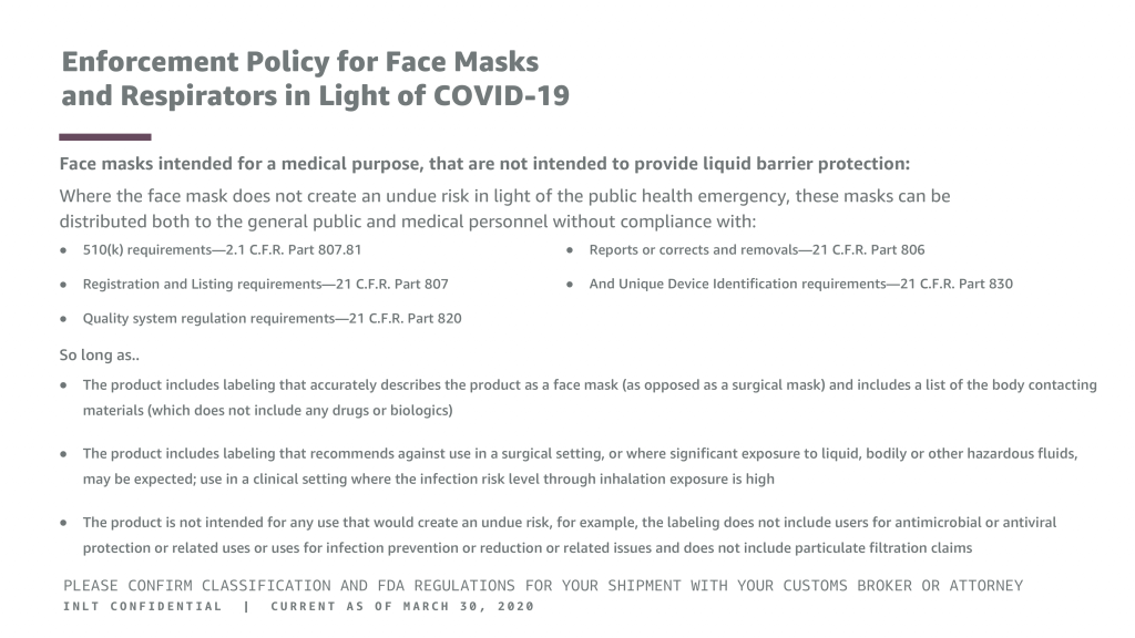 INLT Pandemic Supplies Webinar Enforcement Policy for Face Masks and Respirators in Light of COVID-19 3