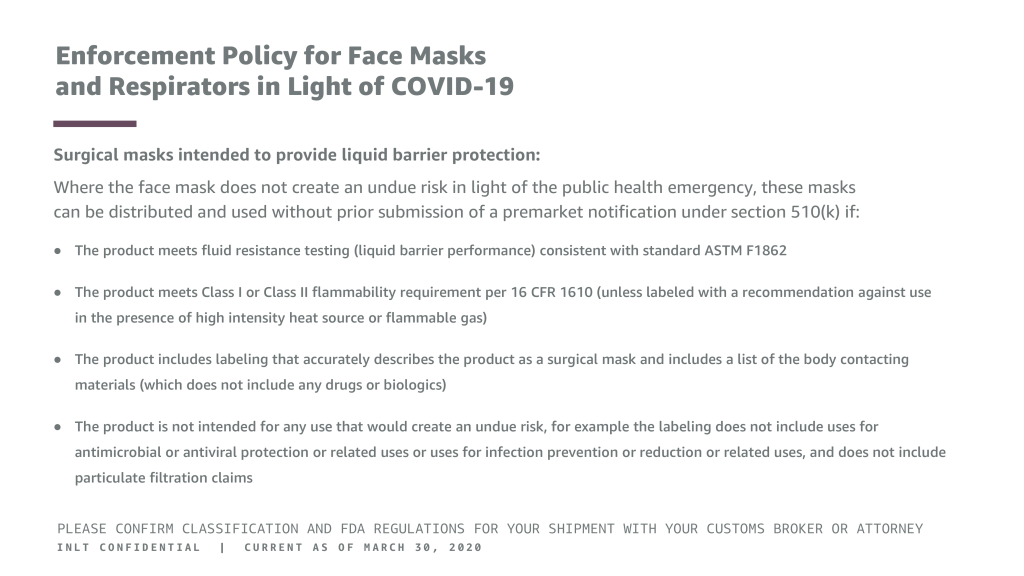INLT Pandemic Supplies Webinar Enforcement Policy for Face Masks and Respirators in Light of COVID-19 4