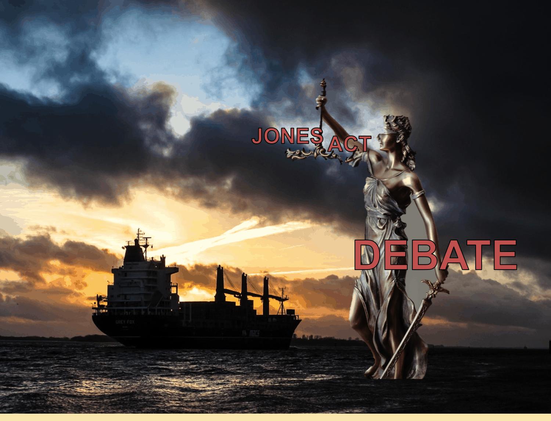 Jones Act Debate